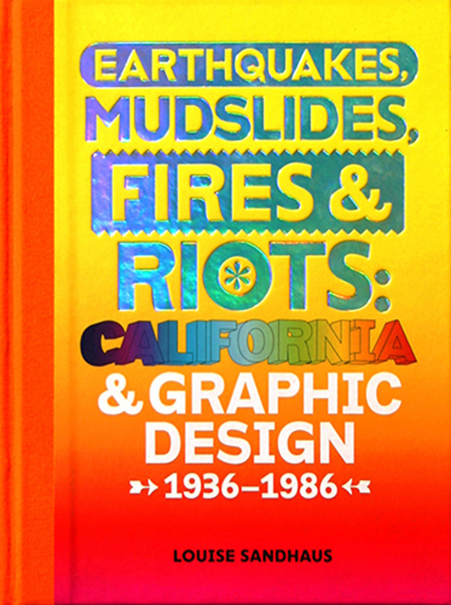 earthquakes-mudslides-fires-riots-california-and-graphic-design-1936-1986-47